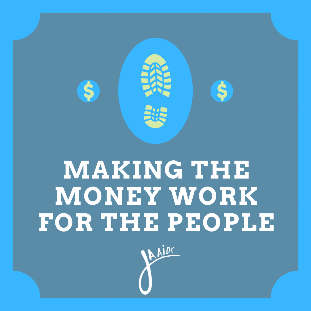 Making the Money Work for the People